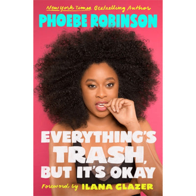 Everything's Trash, But It's Okay : Essays