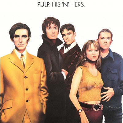 Pulp - His N Hers (2012 Expanded 2LP Vinyl Edition)