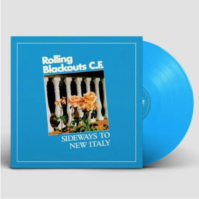 Rolling Blackouts Coastal Fever - Sideways To New Italy (Limited Sky Blue Vinyl)