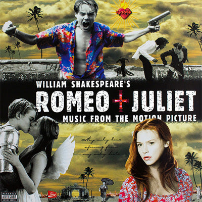 William Shakespeare's Romeo + Juliet (Music From The Motion Picture) (Vinyl)