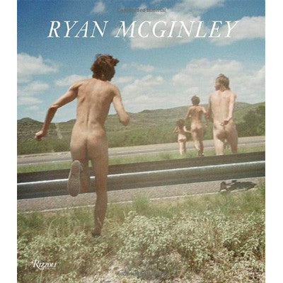 Ryan McGinley - Whistle For The Wind