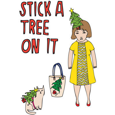 Stick A Tree On It Christmas Card - Able & Game