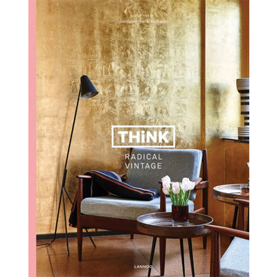 Think Vintage Remix : Interiors