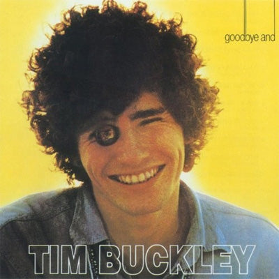 Buckley, Tim - Goodbye and Hello (Vinyl)