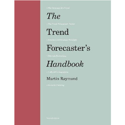 Trend Forecaster's Handbook (Second Edition)