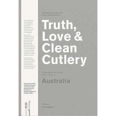 Truth, Love & Clean Cutlery : A New Way of Choosing Where to Eat in Australia