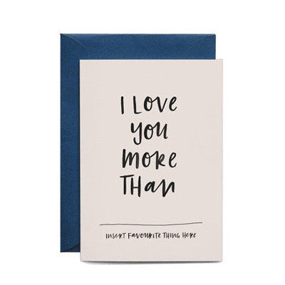 In The Daylight Card - I Love You More Than