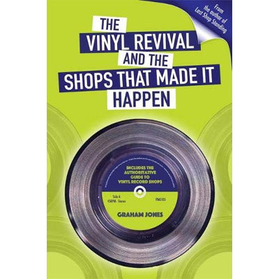 Vinyl Revival And The Shops That Made It Happen