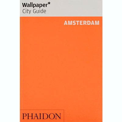 Amsterdam - Wallpaper* City Guide