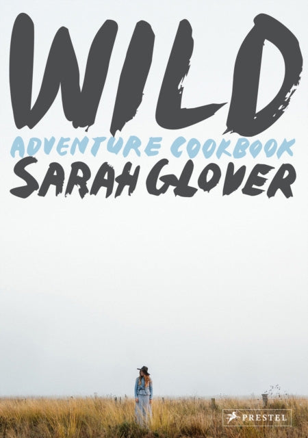 Wild : Adventure Cookbook
