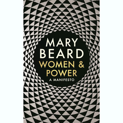 Women and Power: A Manifesto