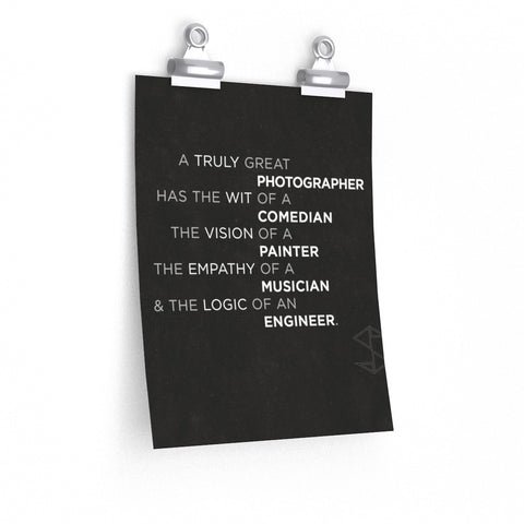 A Truly Great Photographer - Matte Poster