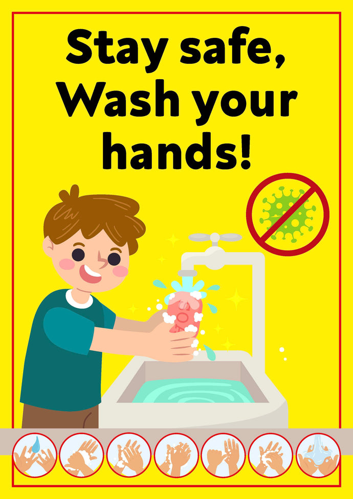 Covid-19 Child Friendly Stay Safe Wash Your Hands Poster