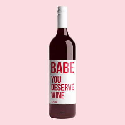 YOU DESERVE WINE - RED