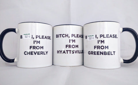 """I'm From..."" Quote Mug"