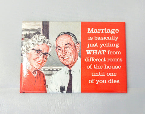 Marriage is WHAT Magnet