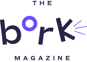 The Bork Magazine