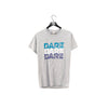 Dare Triple Spell Out T Shirt