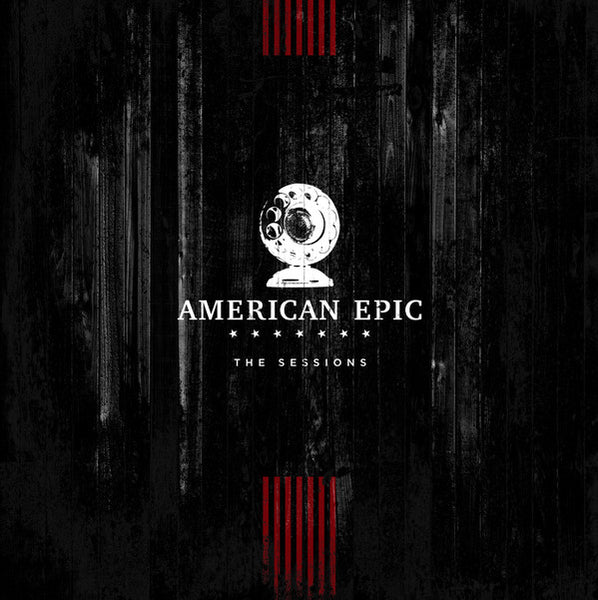 Various - The American Epic Sessions (Original Motion Picture Soundtrack)