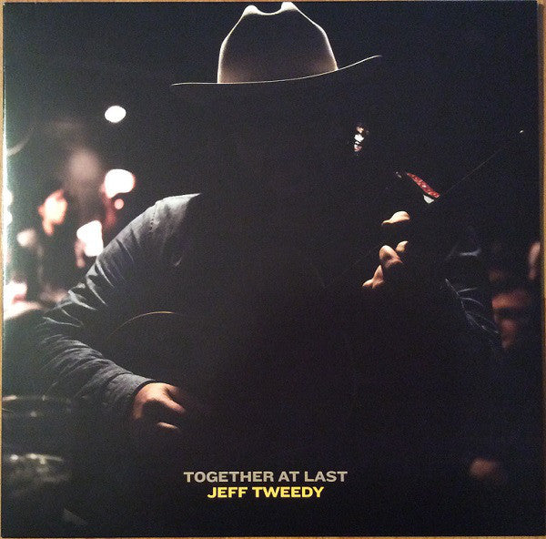 Jeff Tweedy - Together At Last (Loft Acoustic Session I)