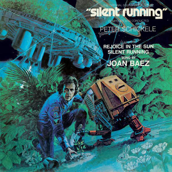Peter Schickele - Silent running The Original Soundtrack Album