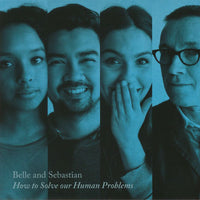 Belle & Sebastian - How To Solve Our Human Problems (Part 3)