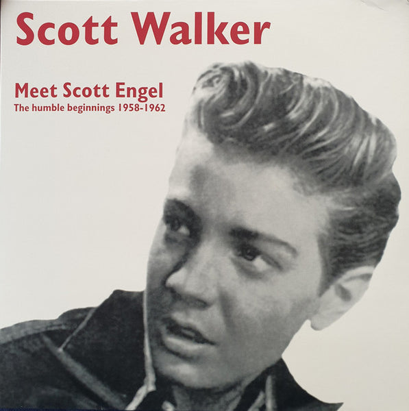 Scott Walker - Meet Scott Engel: The Humble Beginings 1958-1962