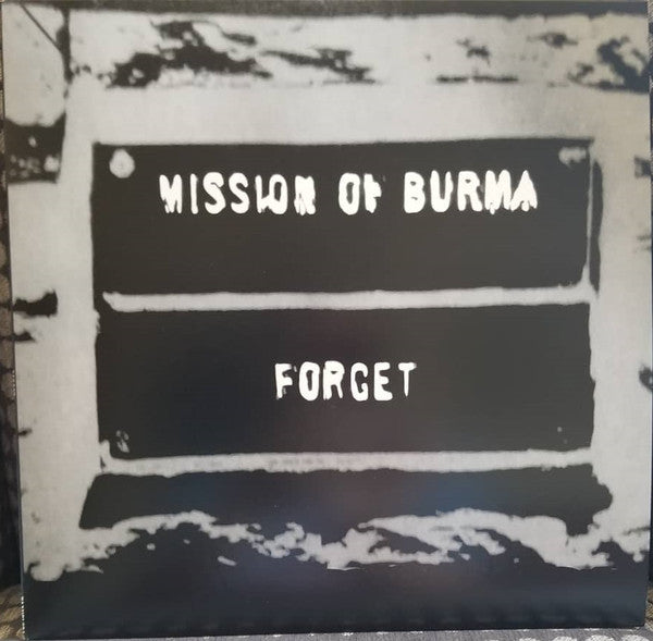 Mission Of Burma - Forget