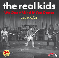 The Real Kids - We Don't Mind If You Dance