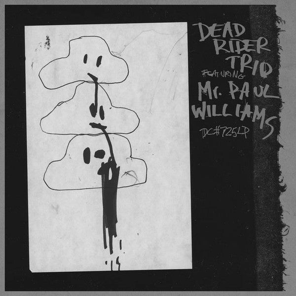 Dead Rider Trio* Featuring Mr. Paul Williams* - Dead Rider Trio Featuring Mr. Paul Williams