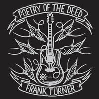 Frank Turner - Poetry Of The Deed (Tenth Anniversary Edition)