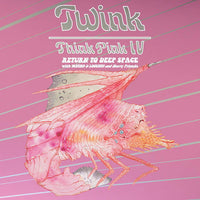 Twink (4), Moths & Locusts - Think Pink IV: Return To Deep Space