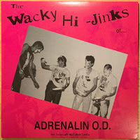 Adrenalin O.D. - The Wacky Hi-Jinks Of Adrenalin O.D.