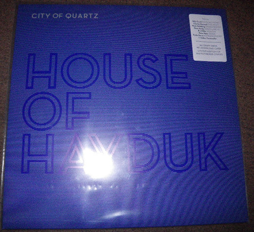 House Of Hayduk - City Of Quartz