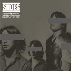 Shoes - Pre-Tense: Demos 1978-1979