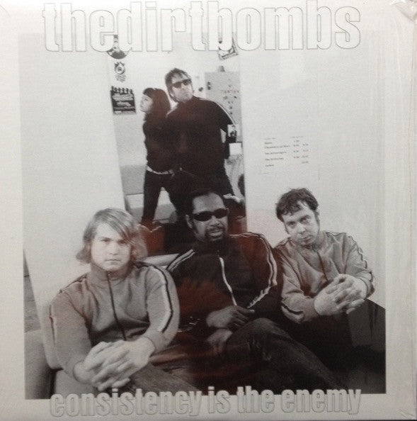 The Dirtbombs - Consistency Is The Enemy