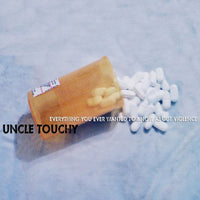 Uncle Touchy - Everything You Ever Wanted To Know About Violence