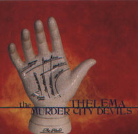 The Murder City Devils* - Thelema