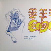 Destroyer (4) - Your Blues