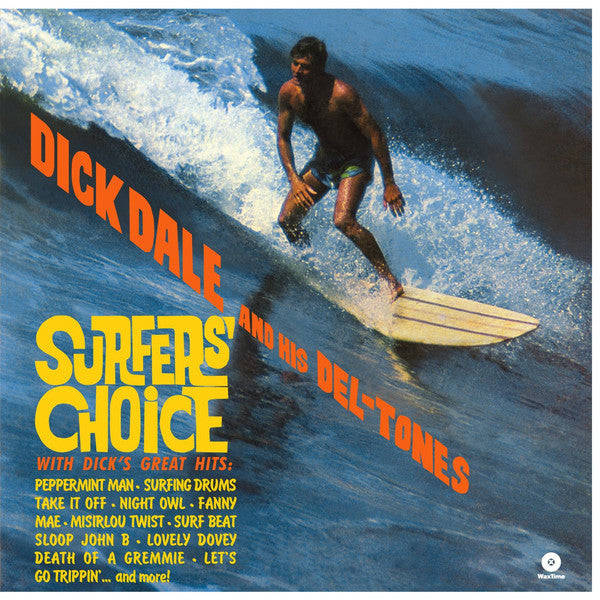 Dick Dale And His Del-Tones* - Surfers' Choice