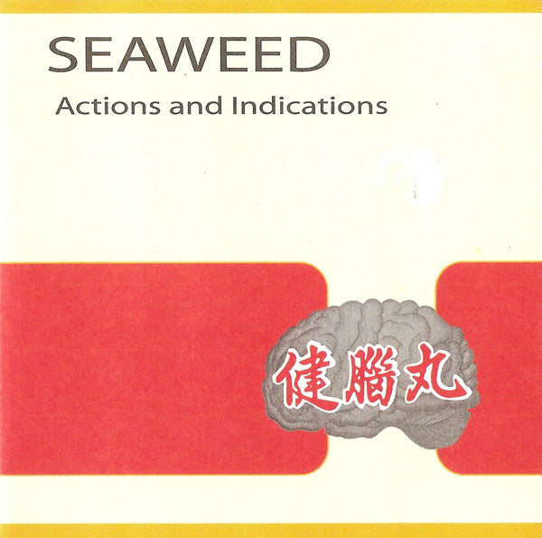 Seaweed - Actions And Indications