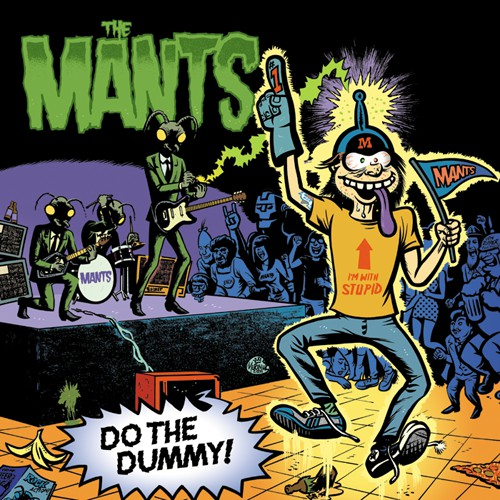 The Mants - Do The Dummy