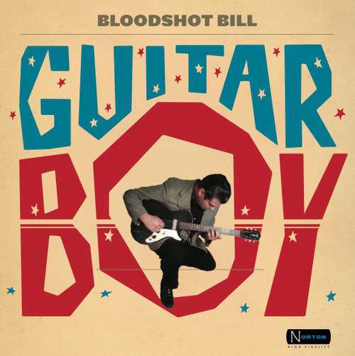Bloodshot Bill - Guitar Boy