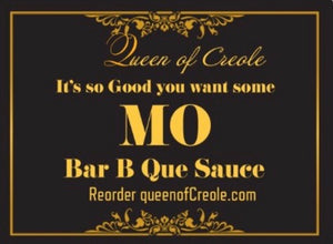 It's So Good You Want Some... Mo Bar-B-Que Sauce  24oz