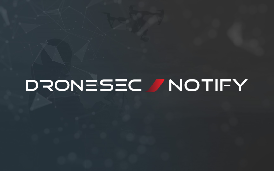 Drone Threat Intel Report: DroneSec Notify #1