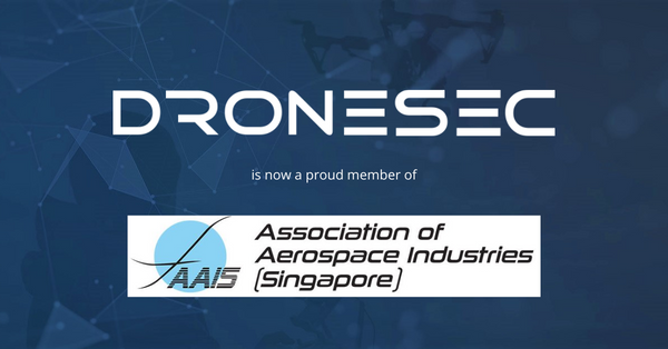 Association of Aerospace Industries Singapore welcomes DroneSec as newest UAS Community member