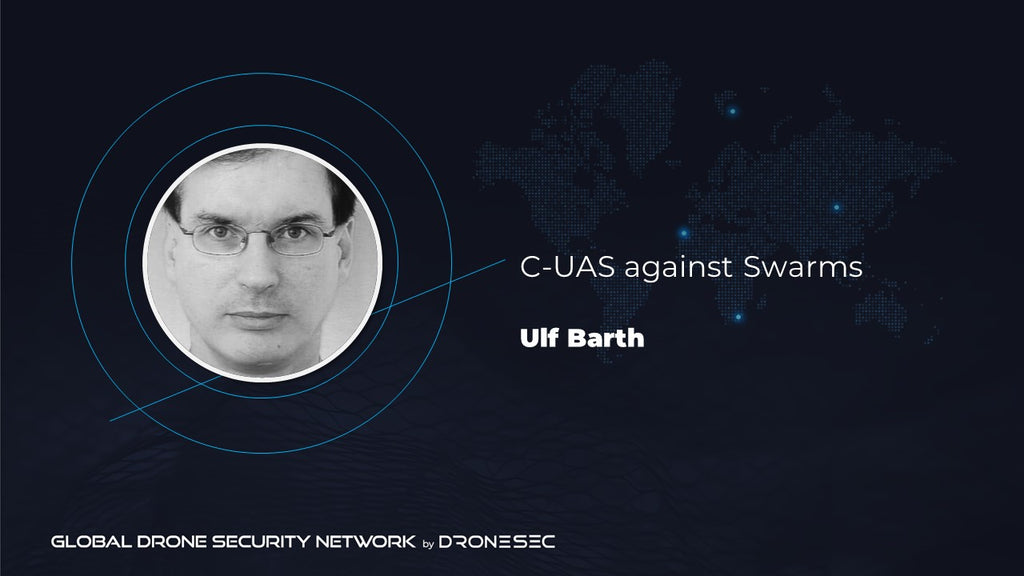 Global Drone Security Network Event #2- Ulf Barth