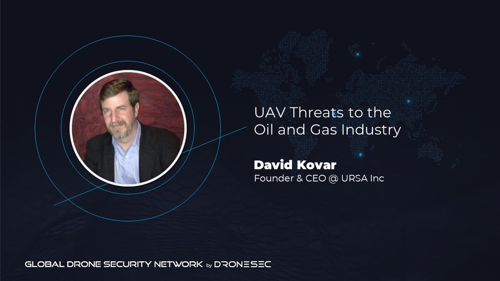 Global Drone Security Network Event #2- David Kovar (URSA Inc)