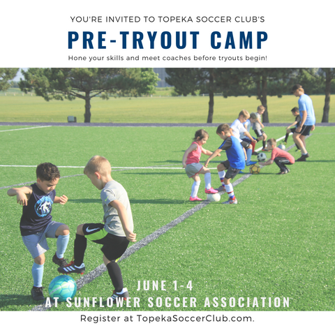 TSC's Pre-tryout camp is June 1-4  at Sunflower Soccer Assocation.