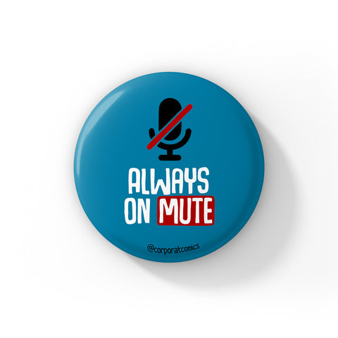 Always On Mute - Badge